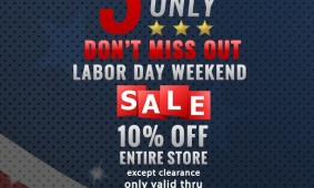 Labor Day 10% Off Sale!!