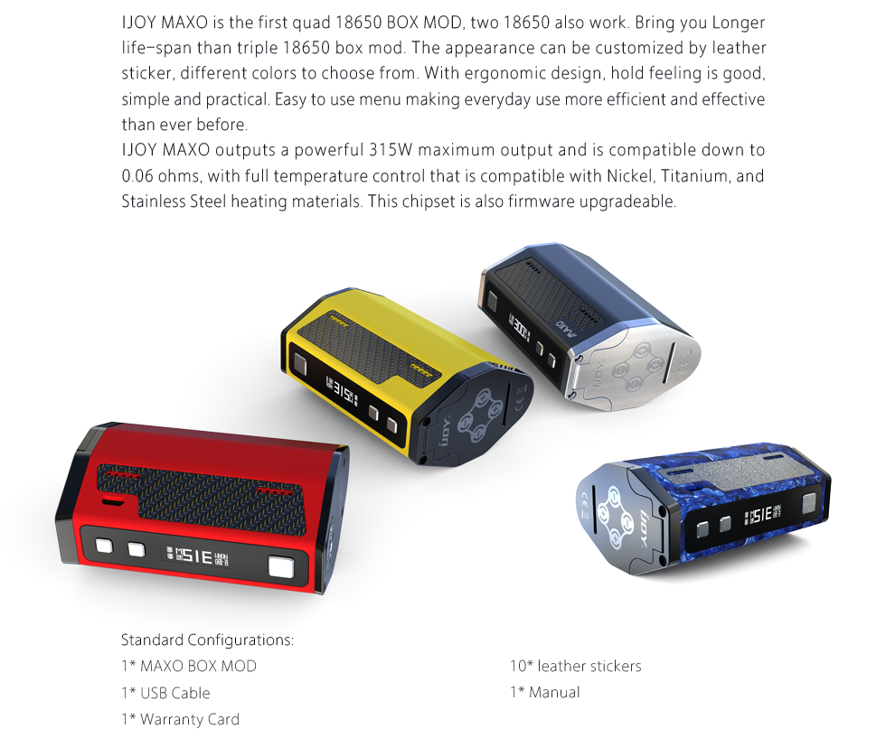 IJOY MAXO Quad 18650 315W TC Box Mod